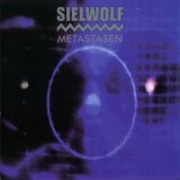 Purchase Sielwolf - Metastasen