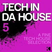 Purchase VA - Tech In Da House Vol. 5 - A Fine Tech House Selection