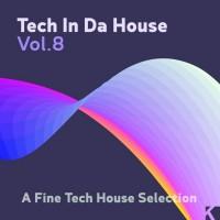 Purchase VA - Tech In Da House Vol. 8 - A Fine Tech House Selection