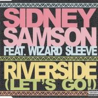 Purchase Sidney Samson - Riverside (Let's Go) (CDS)