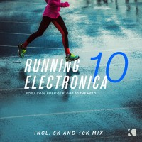 Purchase VA - Running Electronica Vol. 10 (For A Cool Rush Of Blood To The Head)
