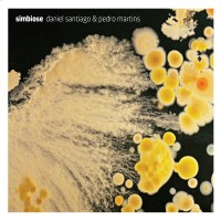 Purchase Daniel Santiago & Pedro Martins - Simbiose