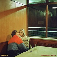 Purchase Tropics - Nocturnal Souls