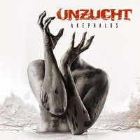 Purchase Unzucht - Akephalos (Deluxe Edition) CD1