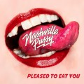 Buy Nashville Pussy - Pleased To Eat You Mp3 Download