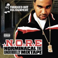 Purchase N.O.R.E. - Norminacal The Underbelly Mixtape