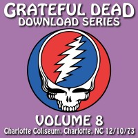 Purchase The Grateful Dead - Download Series Vol. 8: 1973-12-10 Charlotte Coliseum, Charlotte, Nc