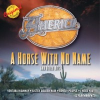 Purchase America - A Horse With No Name And Other Hits