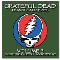 Purchase The Grateful Dead - Downoad Series Vol. 3 Rochester, Ny 1971-10-26