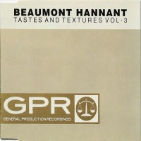 Purchase Beaumont Hannant - Tastes And Textures 3