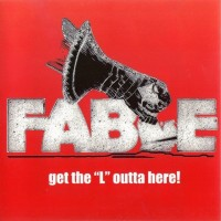 Purchase Fable - Get The ''l'' Out Of Here (Vinyl)