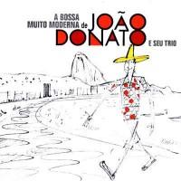 Purchase Joao Donato - A Bossa Muito Moderna De Donato E Seu Trio (Vinyl)