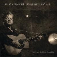 Purchase John Mellencamp - Plain Spoken John Mellencamp From The Chicago Theatre