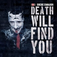 Purchase Suicide commando - Death Will Find You