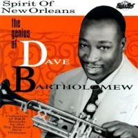 Purchase Dave Bartholomew - The Spirit Of New Orleans: The Genius Of Dave Bartholomew CD1