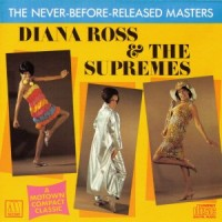 Purchase Diana Ross & the Supremes - The Never Before Released Masters