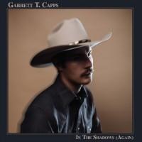 Purchase Garrett T. Capps - In The Shadows (Again)