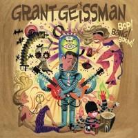 Purchase Grant Geissman - Bop! Bang! Boom!