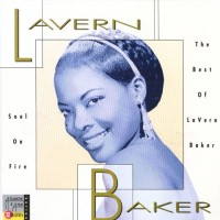 Purchase lavern baker - Soul On Fire: The Best Of Lavern Baker