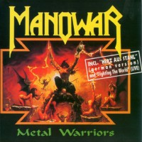 Purchase Manowar - Metal Warriors (MCD)