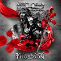 Purchase Marko Perković Thompson - Antologija CD3