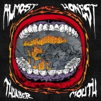 Purchase Almost Honest - Thunder Mouth
