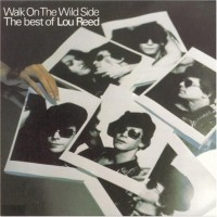 Purchase Lou Reed - Walk On The Wild Side - The Best Of Lou Reed