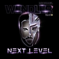 Purchase Michael Wendler - Next Level