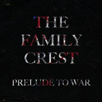 Purchase The Family Crest - Prelude To War (EP)