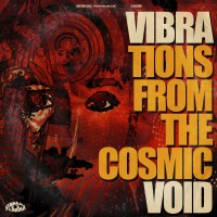 Purchase Vibravoid - Vibrations From The Cosmic Void