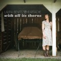 Buy Laura Benitez & The Heartache - With All Its Thorns Mp3 Download