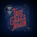Buy Lorraine Jordan & Carolina Road - True Grass Again Mp3 Download