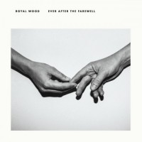 Purchase Royal Wood - Ever After The Farewell