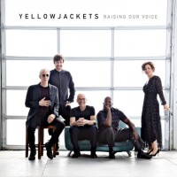Purchase Yellowjackets - Raising Our Voice