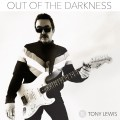 Buy Tony Lewis - Out Of The Darkness Mp3 Download