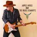 Buy James House And The Blues Cowboys - James House And The Blues Cowboys Mp3 Download