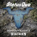 Buy Status Quo - Down Down & Dirty At Wacken (Live) Mp3 Download