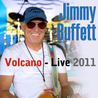 Purchase Jimmy Buffett - Volcano - Live 2011