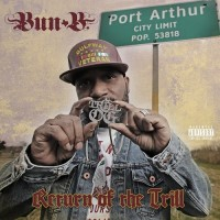 Purchase Bun B - Return Of The Trill