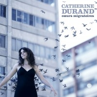 Purchase Catherine Durand - Coeurs Migratoires