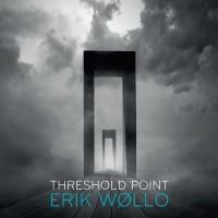Purchase Erik Wollo - Threshold Point
