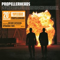 Purchase Propellerheads - Decksandrumsandrockandroll (20Th Anniversary) CD1