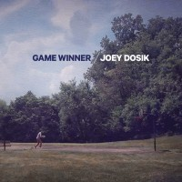 Purchase Joey Dosik - Game Winner (EP)