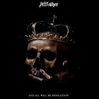 Purchase Allfather - And All Will Be Desolation
