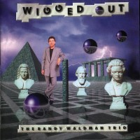 Purchase The Randy Waldman Trio - Wigged Out