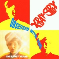Purchase X-Ray Spex - Obsessed With You Demos (Vinyl)