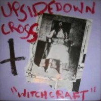 Purchase Upsidedown Cross - Witchcraft (EP)