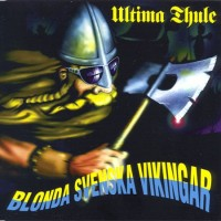 Purchase Ultima Thule - Blonda Svenska Vikingar (EP)