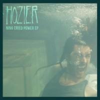 Purchase Hozier - Nina Cried Power (EP)