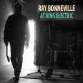Buy Ray Bonneville - At King Electric Mp3 Download